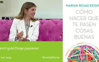 Damit gute Dinge passieren, Kommentar zum Buch von Marian Rojas Estapé